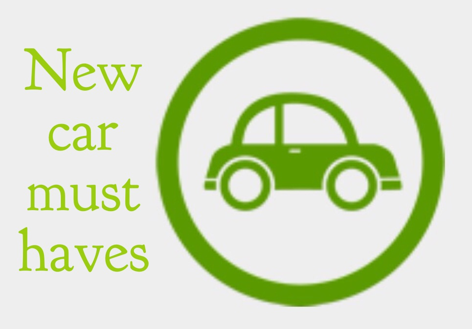What are your new car must haves?